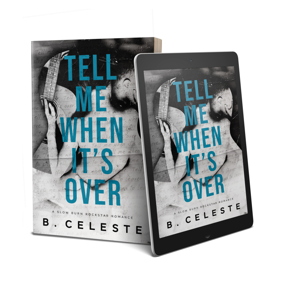 COVER REVEAL FOR TELL ME WHEN IT'S OVER